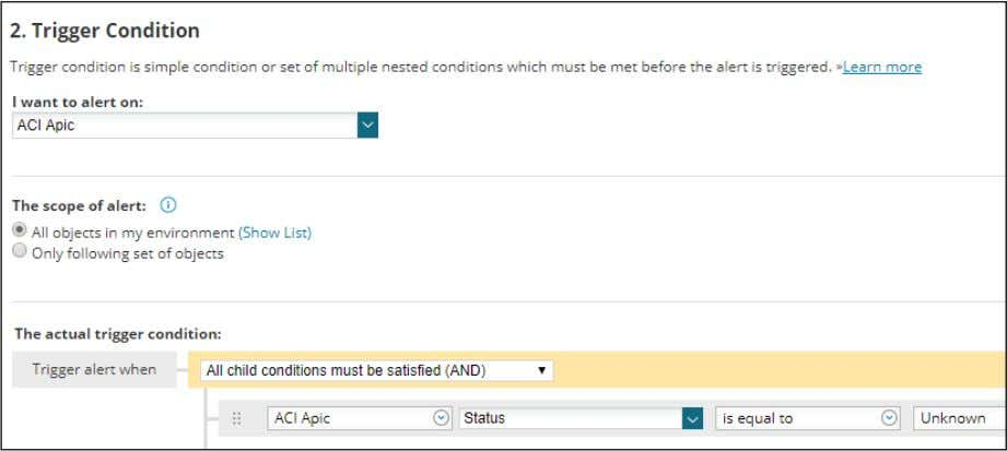 the ACI APIC status is equal to Unknown, and click Next. 6. Adjust the trigger action