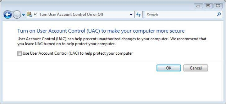 UAC on or off, uncheck UAC to help protect your computer Click on OK, restart your