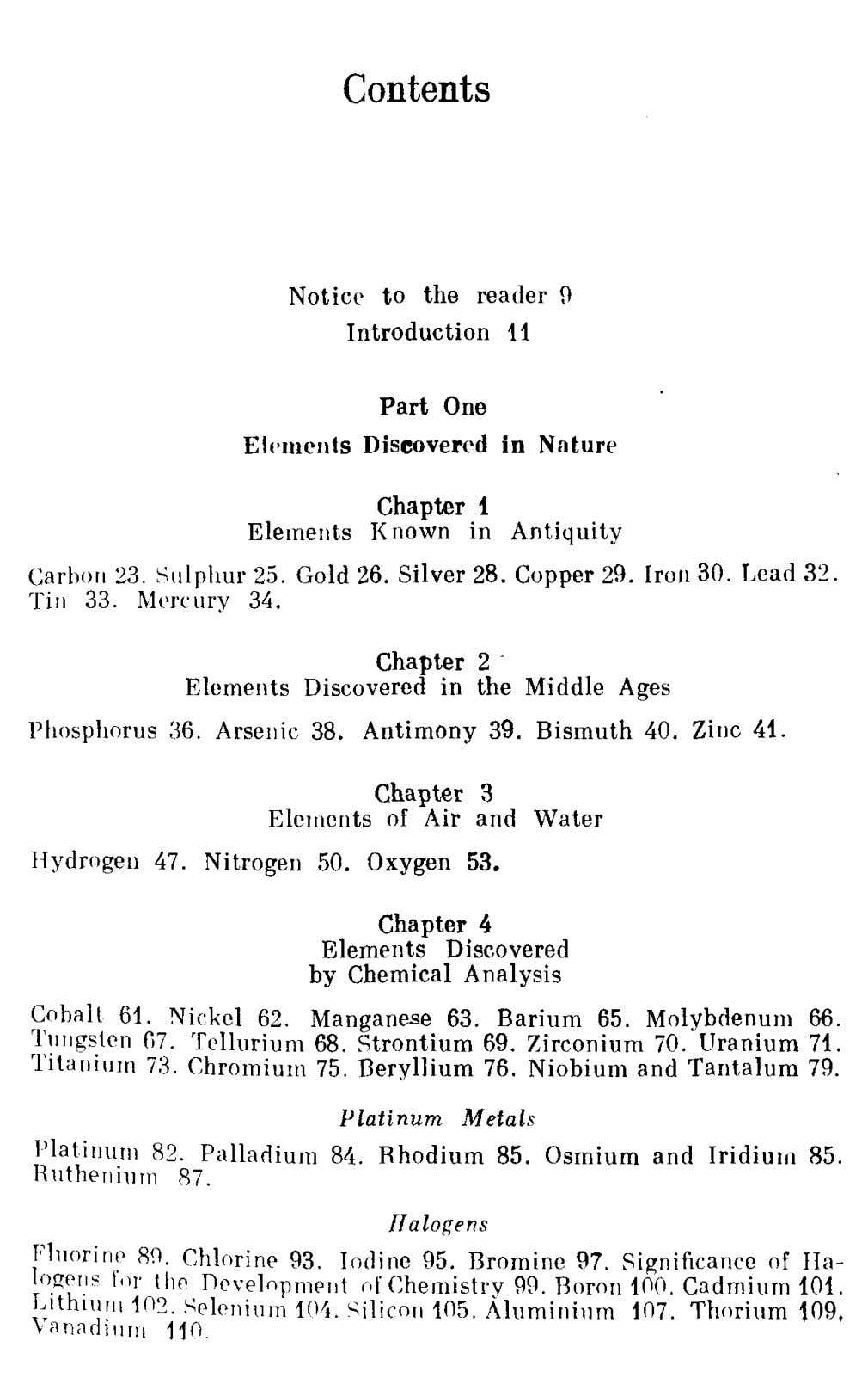 Contents Notice to the reader 9 Introduction 11 Part One Elements Discovered in Nature Chapter 1