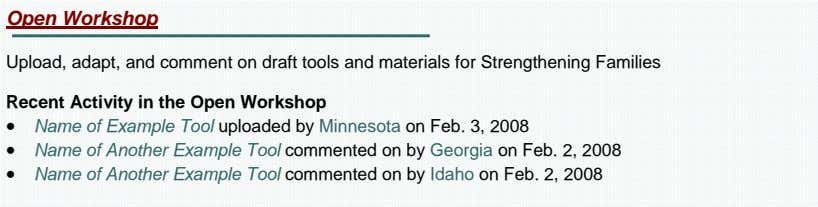 Open Workshop Upload, adapt, and comment on draft tools and materials for Strengthening Families Recent