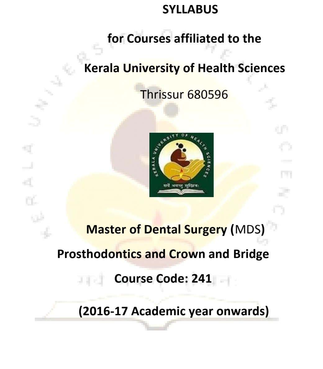 SYLLABUS for Courses affiliated to the Kerala University of Health Sciences Thrissur 680596 Master of Dental