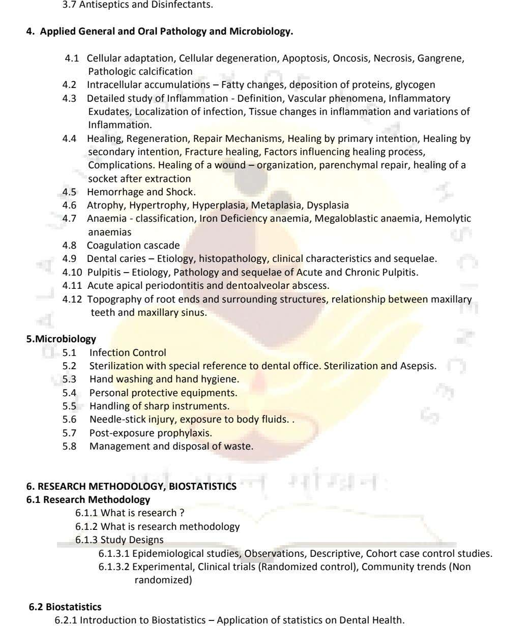 3.7 Antiseptics and Disinfectants. 4. Applied General and Oral Pathology and Microbiology. 4.1 Cellular adaptation, Cellular