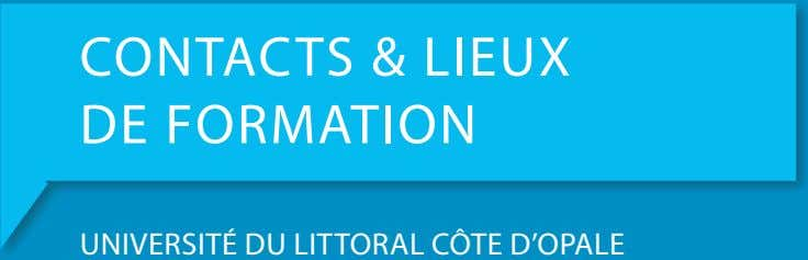 CONTACTS & LIEUX DE FORMATION
