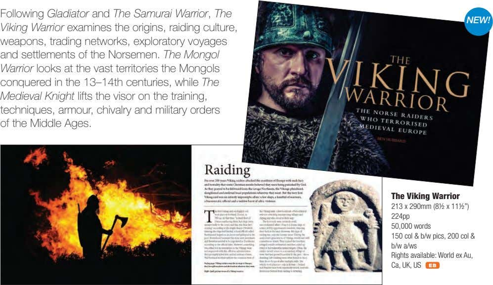 Following Gladiator and The Samurai Warrior, The Viking Warrior examines the origins, raiding culture, weapons,
