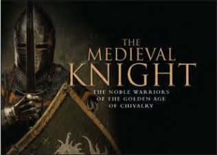and b/w maps 50,000 words Rights available: World ex US EB The Medieval Knight 213 x