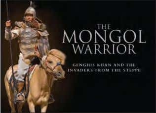 b/w a/ws Rights available: World ex Au, Ca, UK, US EB The Mongol Warrior 213 x