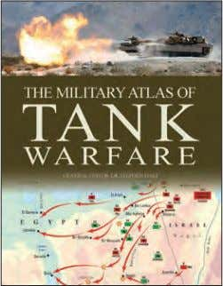 15,000 words Rights available: World ex As, Au, Ca, Ch, US The Military Atlas of Tank