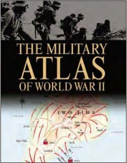 col maps 15,000 words Rights available: World ex UK, US The Military Atlas of World War