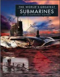 photos Rights available: World ex Au, Ca, Ch, Sp, UK, US EB The World's Greatest Submarines