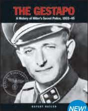 photographs, campaign maps and expertly written text. The Gestapo NEW! 240 x 189mm (9 1 ⁄