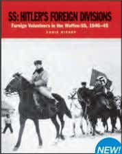 available: World ex Cz, (Hu), (Jp), Pl, (Rs), (Sw), UK, (US) NEW! SS: Hitler's Foreign Divisions