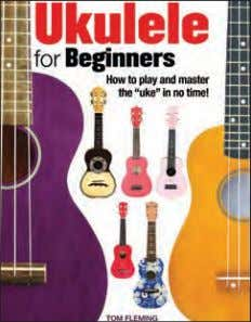 artists and the sleeve artworks behind 100 classic albums. Ukulele for Beginners 285 x 220mm (11¼