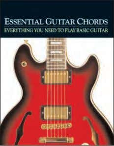 Rights available: World ex Au, Ch, Fr, NZ, Rs, UK, US NEW! Essential Guitar Chords 254