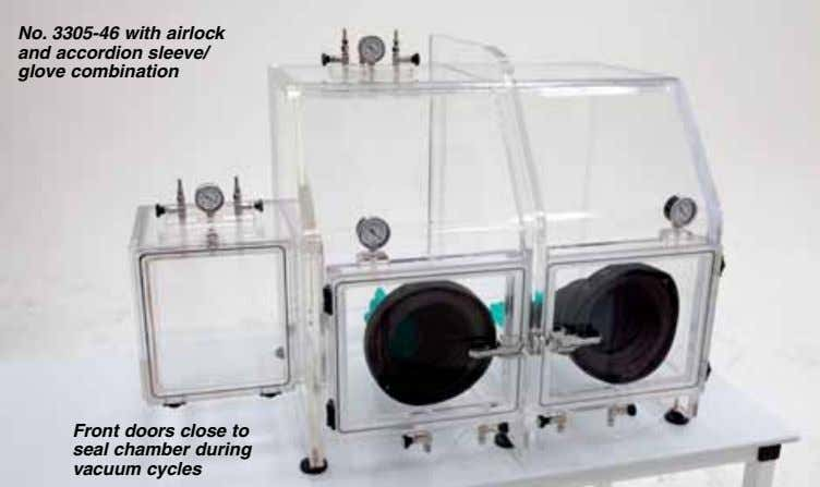 No. 3305-46 with airlock and accordion sleeve/ glove combination Front doors close to seal chamber