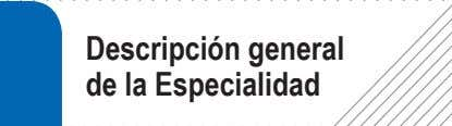 Descripción general de la Especialidad