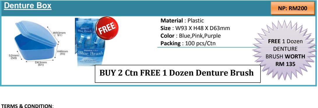 Denture Box NP: RM200 Material : Plastic Size : W93 X H48 X D63mm Color