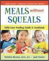{INDEPENDENT PUBLISHERS GROUP} Meals Without Squeals Child Care Feeding Guide & Cookbook Christine Berman, Jacki