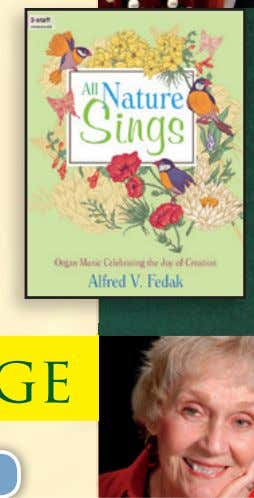 Sings Organ Music Celebrating the Joy of Creation New! Intermediate • Alfred Fedak dedicated this collection