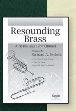 Piano $19.95 Resounding Brass A Hymn Suite for Quintet From festive and regal to contemplative, Richard