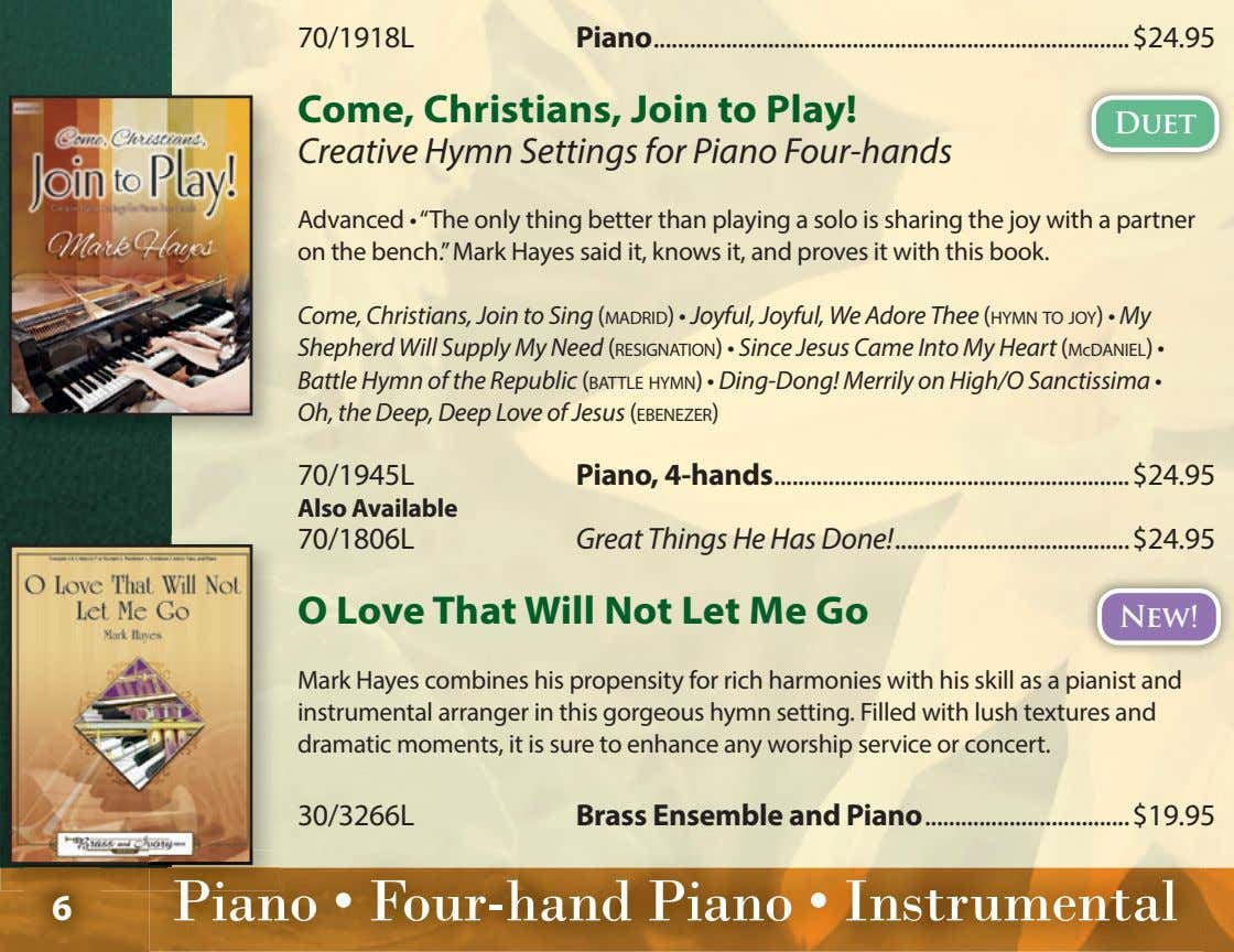 70/1918L Piano $24.95 Come, Christians, Join to Play! Duet Creative Hymn Settings for Piano Four-hands
