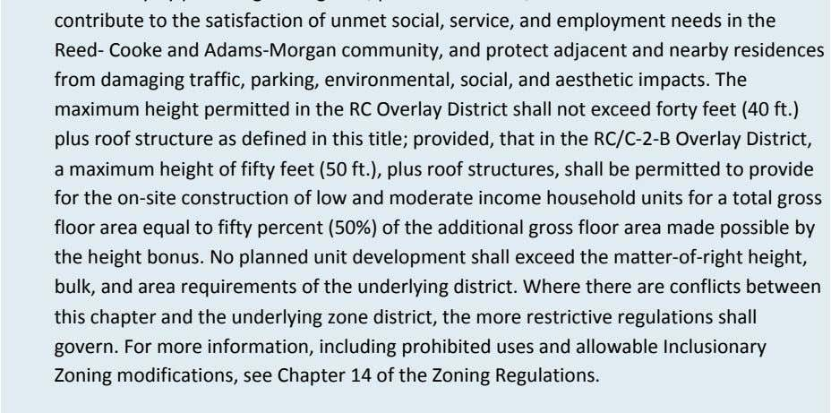 including prohibited uses and allowable Inclusionary Zoning modifications, see Chapter 14 of the Zoning Regulations.