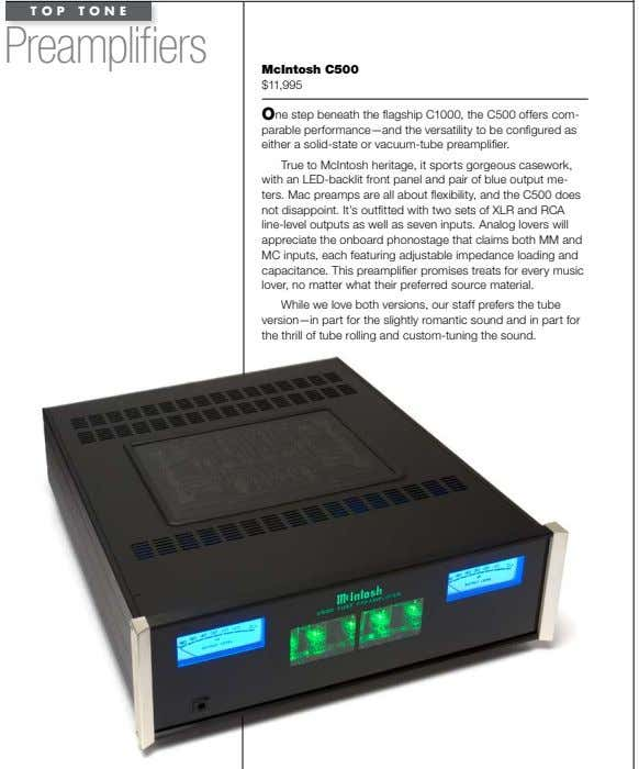 TOP TONE Preamplifiers mcintosh C500 $11,995 One step beneath the flagship C1000, the C500 offers