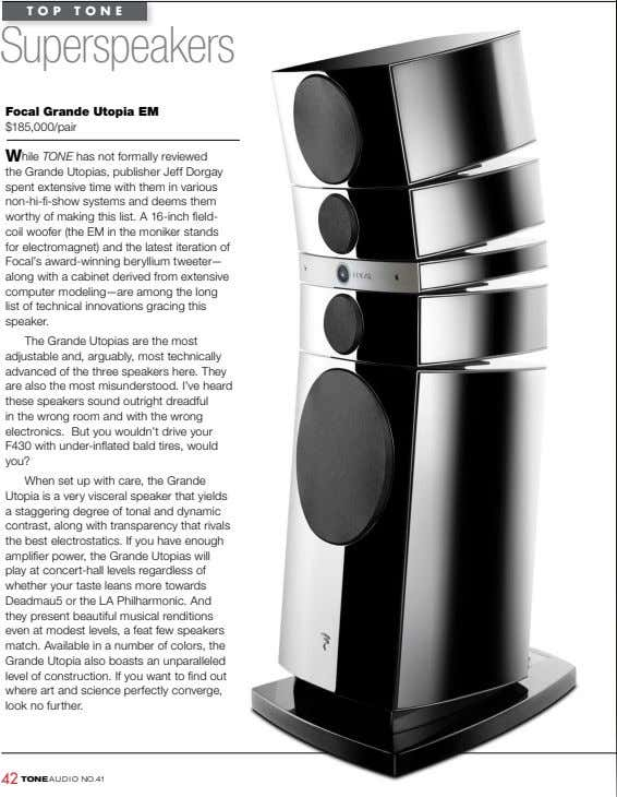 TOP TONE Superspeakers Focal grande utopia em $185,000/pair While TONE has not formally reviewed the