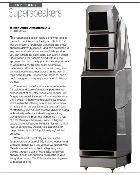 TOP TONE Superspeakers Wilson audio alexandria X-2 $158,000/pair The Alexandria's design looks somewhat long in