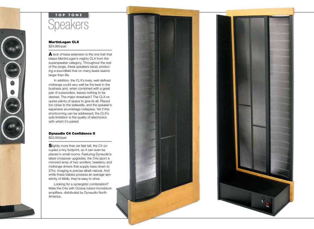 TOP TONE Speakers martinlogan ClX $24,995/pair A lack of bass extension is the one trait