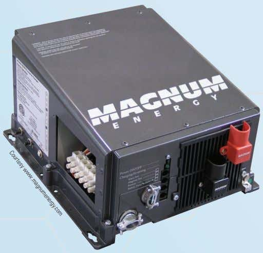 ME series is designed specifically for mobile applications. Courtesy www.magnumenergy.com Options. Many off-grid