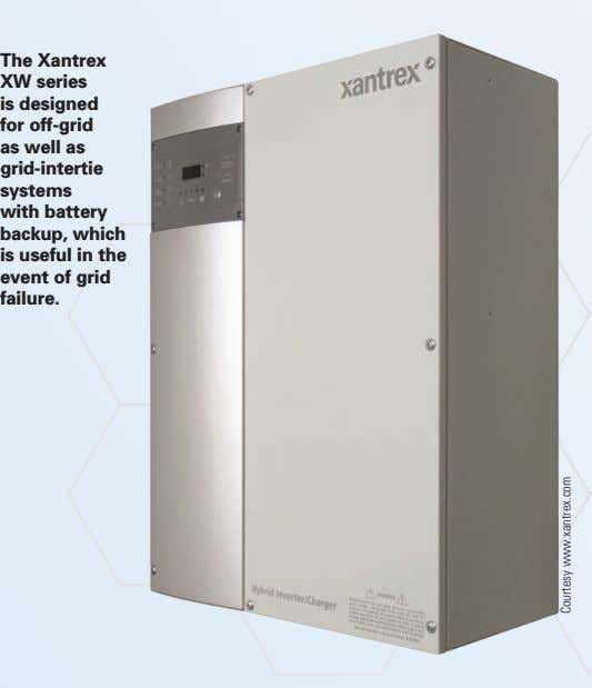 The Xantrex XW series is designed for off-grid as well as grid-intertie systems with battery