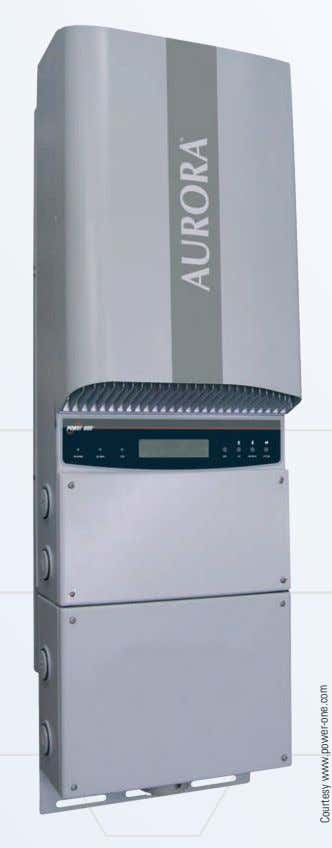 of wave form. Choose a sine wave inverter for compatibility. Some inverters, like this Aurora PVI