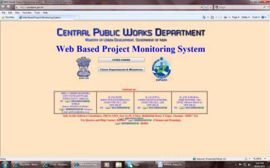 PROJECT MONITORING SYSTEM O/o CE, CDO, CPWD, NEW DELHI Click CPWD Users 3) Enter the PIMS
