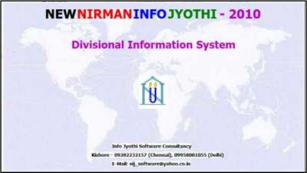 "System (New Nirman Info Jyothi 2010): a) Open "" Open "" Info Jyothi Software Consultancy, Chennai"