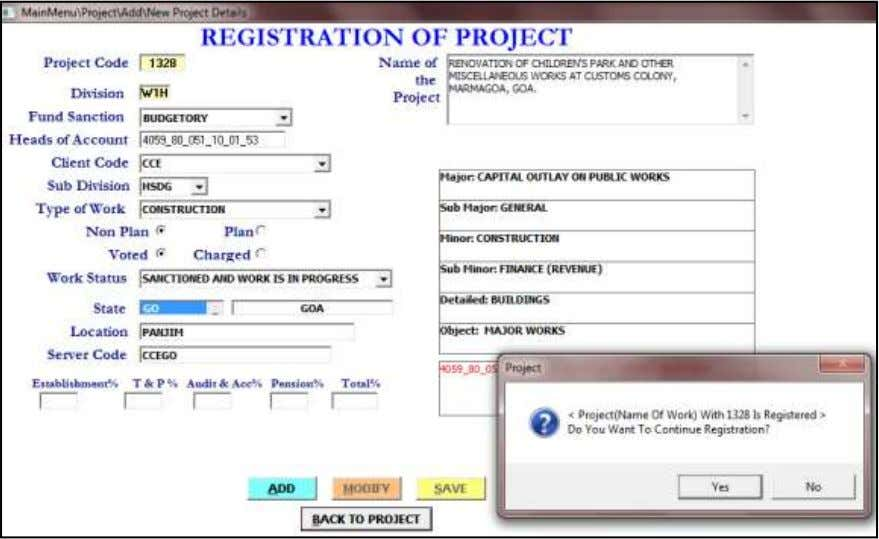 PROJECT MONITORING SYSTEM O/o CE, CDO, CPWD, NEW DELHI Then Save the Project and Note the