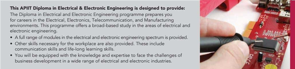 This APIIT Diploma in Electrical & Electronic Engineering is designed to provide: The Diploma in