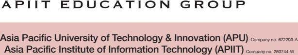 Asia Pacific University of Technology & Innovation (APU) Asia Pacific Institute of Information Technology (APIIT)