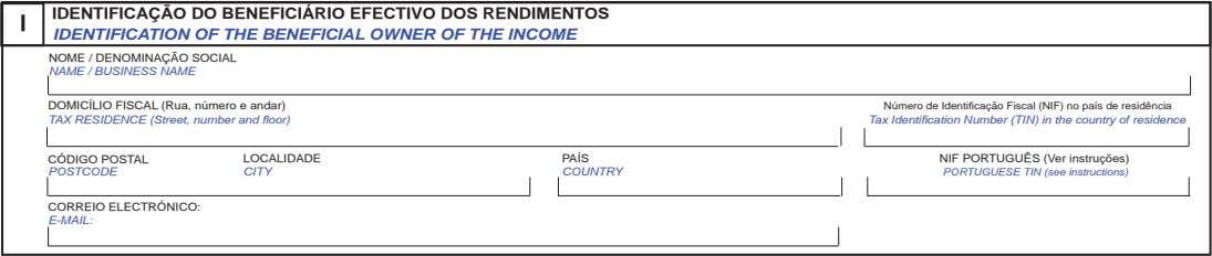 I IDENTIFICAÇÃO DO BENEFICIÁRIO EFECTIVO DOS RENDIMENTOS IDENTIFICATION OF THE BENEFICIAL OWNER OF THE INCOME