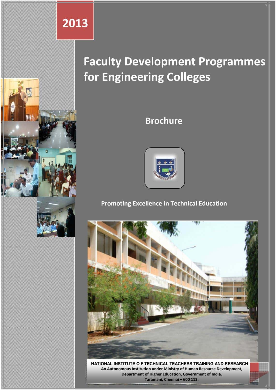 2013 Fa Programmes fo culty Development r Engineering Colleg es Brochure Promoting Excellence in Technical