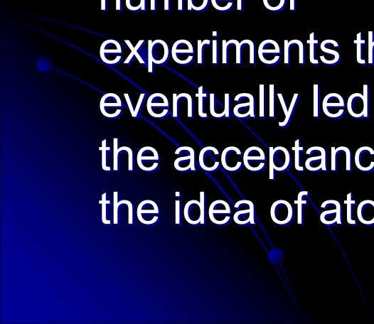 eventually eventually led led to to the the acceptance acceptance of of the the idea idea
