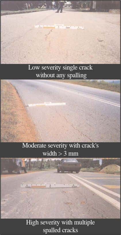Low severity single crack without any spalling Moderate severity with crack's width > 3 mm