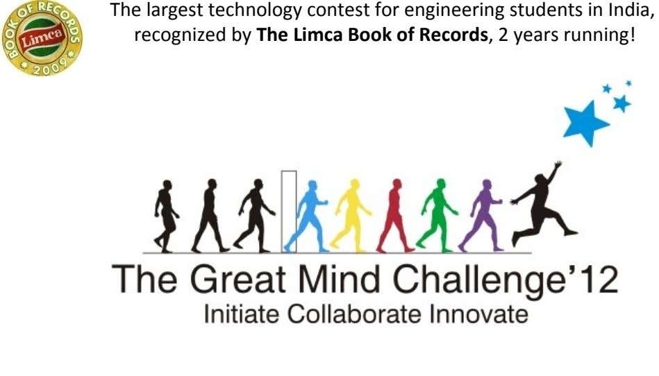 The largest technology contest for engineering students in India, recognized by The Limca Book of