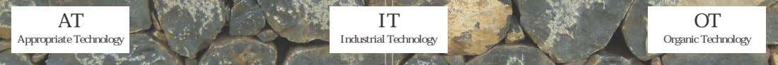 AT IT OT Appropriate Technology Industrial Technology Organic Technology