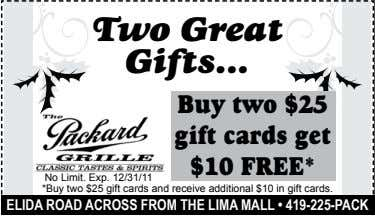 Two Great Gifts ... Buy two $25 gift cards get $10 FREE*