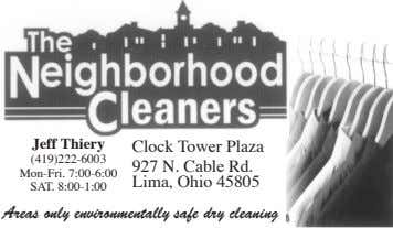 Jeff Thiery Areas only environmentally safe dry cleaning Clock Tower Plaza 927 N. Cable Rd. Lima,