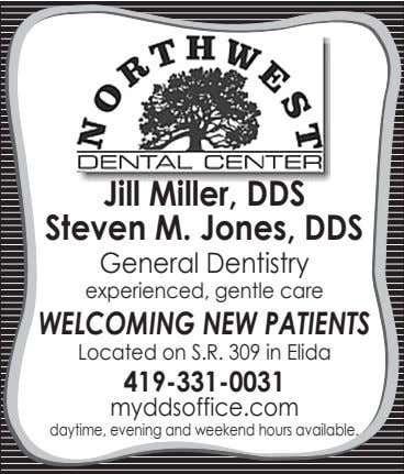 Jill Miller, DDS Steven M. Jones, DDS General Dentistry experienced, gentle care WELCOMING NEW PATIENTS Located