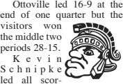 Ottoville led 16-9 at the end of one quarter but the won the middle two visitors