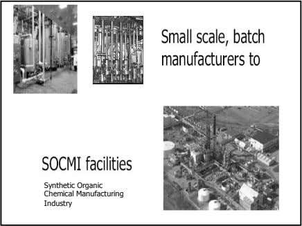 Synthetic Organic Chemical Manufacturing Industry