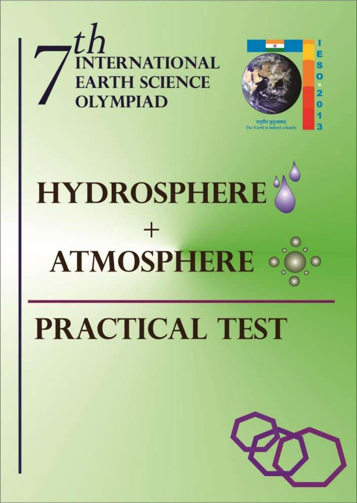 7 t h International Earth Science Olympiad Student Code: Student's Name and Code: Mysuru, India, 11