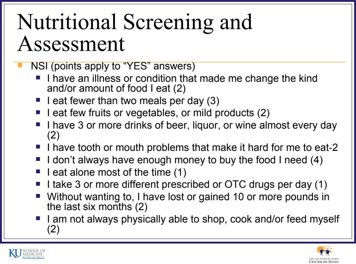 "Nutritional Screening and Assessment  NSI (points apply to ""YES"" answers)  I have an illness"
